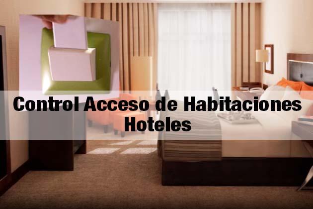 control acceso habitaciones hoteles